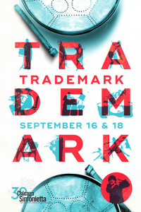 The Chicago Sinfonietta Presents: Trademark @ Wentz Concert Hall/North Central College