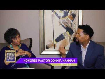 Pastor John F. Hannah - N'DIGO Foundation Gala 2016 Honoree